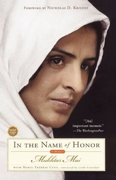 In the Name of Honor: A Memoir by [Mai, Mukhtar]