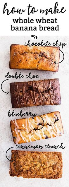 To Make Whole Wheat Banana Bread - 4 Ways! These are 4 easy and delicious ways to upgrade your whole wheat banana bread! It's so easy to make with whole wheat flour, Greek yogurt, eggs and milk. Leave it plain or create one of the delicious flavors: C Whole Wheat Banana Bread, Whole Wheat Muffins, Blueberry Banana Bread, Blueberry Chocolate, Chocolate Chip Banana Bread, Whole Wheat Flour, Chocolate Muffins, Vegan Chocolate, Cinnamon Crunch