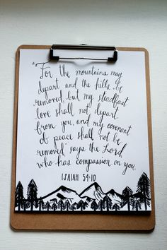 For the mountains may depart... - Isaiah 54:10 - Hand Lettering Modern Calligraphy - Scripture