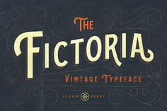 Fictoria Typeface / by ilhamherry on Creative Market #display