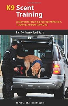 K9 Scent Training: A Manual for Training Your Identification, Tracking and Detection Dog  dog training .. Labrador .. scent work .. drug detection dog .. search dog .. day 5 Amazon Read  more http://dogpoundspot.com/k9-scent-training-a-manual-for-training-your-identification-tracking-and-detection-dog/  Visit http://dogpoundspot.com for more dog review products