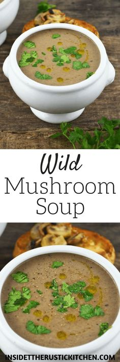 This Wild Mushroom Soup is so comforting and delicious. Mixed wild mushrooms, onion and garlic are made into a glorious soup with a splash of cream and truffle oil www.insidetherustickitchen.com
