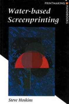 Water-based Screenprinting (Printmaking Handbooks) by Ste... https://www.amazon.co.uk/dp/0713650559/ref=cm_sw_r_pi_dp_2FCkxbFD17KAQ