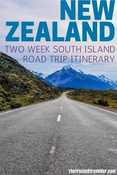 The epic road to Mt Cook in the Mackenzie Basin, just one of the scenes from our New Zealand South Island itinerary. It contains everything you will need to plan your dream trip! - Two Week New Zealand South Island Road Trip Itinerary - The Trusted Traveller