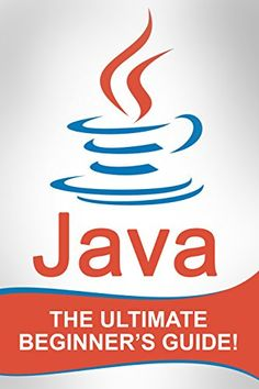welcome to the learnjavaonline org interactive java tutorial  java the ultimate beginner s guide by johansen andrew
