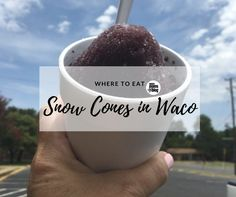 Forecast for Snow: Waco Snow Cones are a Great way to Beat the Heat this Summer