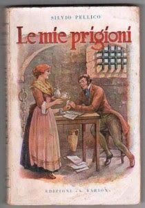 Leggere Libri Fuori Dal Coro : LE MIE PRIGIONI Silvio Pellico