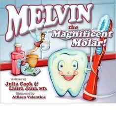 Melvin the Magnificent Molar : Paperback : Julia Cook, Laura Jana, Allison Valentine : 9781931636742