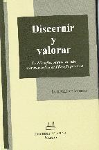 Discernir y valorar : la filosofía, calidad de vida y otros estudios de filosofía práctica / Luis Jiménez Moreno