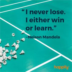 """""""I never lose. I either win or learn. Quotes By Famous People, People Quotes, True Quotes, Great Quotes, Inspirational Quotes, Nelson Mandela Quotes, I Never Lose, Cover Quotes, Positive Psychology"""