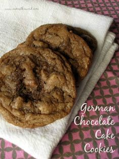 These cookies are the right kind of chocolate and have coconut, pecans and chocolate chips. They taste like a German Chocolate Cake in a cookie.
