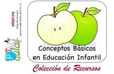 COLECCIÓN DE RECURSOS PARA EDUCACIÓN INFANTIL- Conceptos básicos-