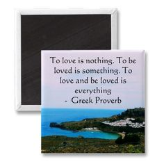 Greek Proverb about love Magnets