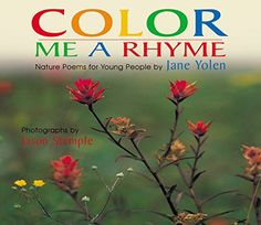 Color Me a Rhyme: Nature Poems for Young People by Jane Y... https://www.amazon.com/dp/1590781724/ref=cm_sw_r_pi_dp_x_FaDZybXQ923SZ