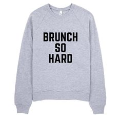 Brunch So Hard Typography Raglan sweater