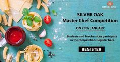 Silver Oak Group of Institutes Organizes 'Silver Oak Master Chef Competition'. 1st time ever in history of Silver Oak Group of Institutes. Students and Teachers can participate in the competition.  Date: 28 January 2017  Venue : Titanium Hall C Block  Judge: Ingenious Chef Kirti Bhoutika - Master Chef Season 5 Winner  Register yourself by clicking the below link.  http://ift.tt/2iRtwVZ