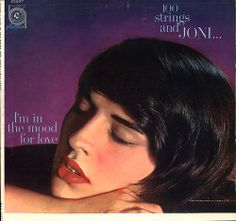 Joni James - 100 Strings and Joni...I'm in the Mood for Love (1960)