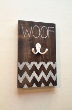 """Dog Leash Holder """"woof"""" chevron on Etsy, $27.57 CAD, want but with my dogs names"""