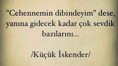 Küçük İskender Poem Quotes, Tattoo Quotes, Asd, Style, Pictures, Stylus, Quote Tattoos