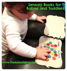 Easy DIY Sensory Books for Babies and Toddlers - colors and textures (on board books) for children to explore and learn