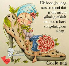 Good Night Blessings, Good Night Wishes, Good Morning Inspirational Quotes, Good Night Quotes, Evening Greetings, Afrikaanse Quotes, Goeie Nag, Goeie More, Besties