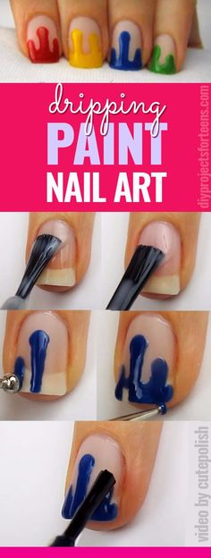 33 Cool Nail Art Ideas & Awesome DIY Nail Designs – DIY Projects for Teens Cool Nail Art Ideas – Dripping Paint Nail Polish – Fun for Teens and Tweens Frensh Nails, Teen Nails, Nails For Kids, Diy Nails, Cute Nails, Nail Polishes, Teen Nail Art, Nail Polish Hacks, Acrylic Nails