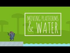 - Effectors for Moving Platforms and Bouncing Water I Am Game, Platforms, Unity, 2d, Calm, Coding, Learning, Water, Youtube