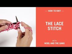 The lace stitch by Wool and the Gang