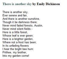 There is another sky by Emily Dickinson.