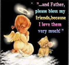 please bless my friends quotes cute quote god religious quotes baby faith angel pray religious quote kitten religion quotes religion quote Good Night Prayer, Good Night Blessings, Morning Blessings, Thank God Quotes, Quotes About God, Good Night Quotes Images, Picture Quotes, Blessed Friends, Good Night Greetings