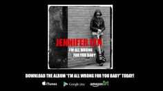 Jennifer Lyn - I'm All Wrong for You Baby (Official Song Video)