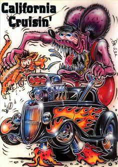 Rat Fink Ed Big Daddy Roth - California Cruisin