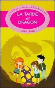 La Tarde Del Dragon  Flopi Y Los Seres Fabulosos