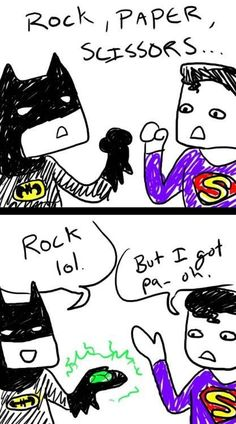 Hint to the wise, Superman: Never play games with Batman. You will loose. Period. :)