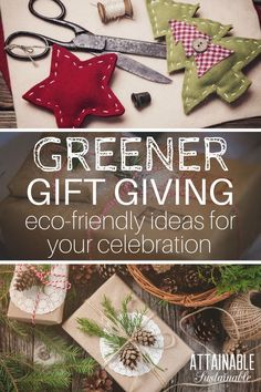 "Gift giving is one of the joys of the holiday season. But what if you're trying to live a simpler, less wasteful life? Here are some ""green"" gift giving ideas for Christmas, birthdays, and beyond!"