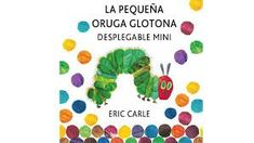 La pequeña oruga glotona desplegable mini: The very hungry caterpillar a pull-out pop-up (Tapa dura) Eric Carle, Kids Learning, Baby Love, Books To Read, Childhood, Character, Children's Literature, Livros, Story Books