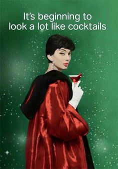 Christmas cocktails -- haha tis the season Merry Christmas, Christmas Quotes, Christmas Humor, All Things Christmas, Vintage Christmas, Christmas Holidays, Christmas Ideas, Southern Christmas, Christmas Feeling