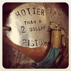 Hotter Than A Two Dollar Pistol Handcrafted Bracelet Outlaw Women, Two Dollars, Jewelry Box, Presents, Angel, Tags, My Style, Bracelets, Ideas