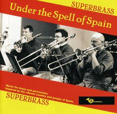 Superbrass - Under The Spell Of Spain