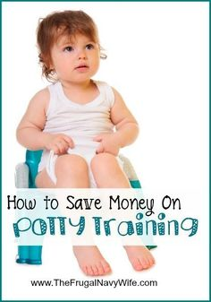 How to Save Money on Potty Training - potty training will save you money on diapers but how cna you save money on potty training?