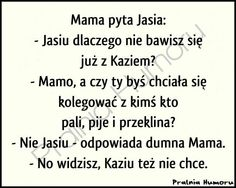 Kaziu Polish Memes, Weekend Humor, Very Funny Memes, Everything And Nothing, Just Smile, Good Mood, Fun Learning, Haha, I Am Awesome