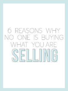 Six Reasons Why No One Is Buying What You're Selling - Plus a FREE worksheet - The Alisha Nicole