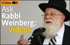Ask Rabbi Weinberg: Videos