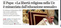 Errori tipografici! Il titolo corretto avrebbe dovuto essere: <<La libertà sessuale nella Ue è minacciata dall'educazione religiosa >>