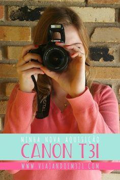 Minha nova aquisição: Canon T3i (usada) - Viajando em 3..2..1..