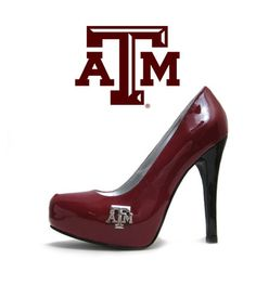 What every Aggie girl needs...a pair of maroon, TAMU Gig 'Em high heels!