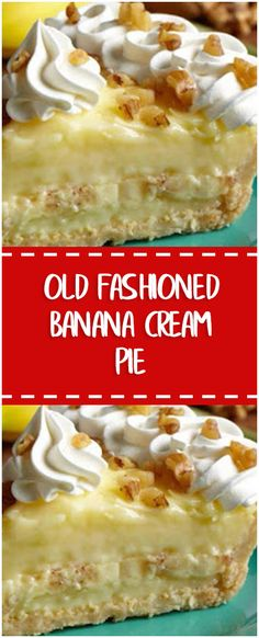 Old Fashioned Banana Cream Pie #whole30 #foodlover #homecooking #cooking #cookingtips