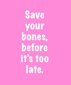 Women have an increased risk for bone loss later in life. Learn what you can be doing now to save your bones!  #healthy #fit #bones #womenandboneloss #women #osteoporosis #strong