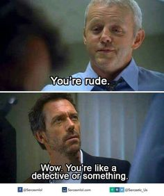 12 House Comebacks We're Dying to Use in Real Life - Life & Style House Md Funny, Dr House Quotes, It's Never Lupus, Everybody Lies, Gregory House, Red Band Society, Hugh Laurie, Grey Anatomy Quotes, British Actors