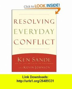 Resolving Everyday Conflict (9780801013867) Kevin Johnson, Ken Sande , ISBN-10: 0801013860  , ISBN-13: 978-0801013867 ,  , tutorials , pdf , ebook , torrent , downloads , rapidshare , filesonic , hotfile , megaupload , fileserve